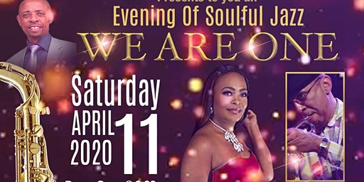 An Evening of Soulful Jazz: We Are One.