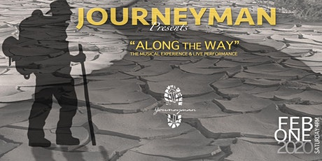 "Journeyman Presents ""Along The Way"" tickets"