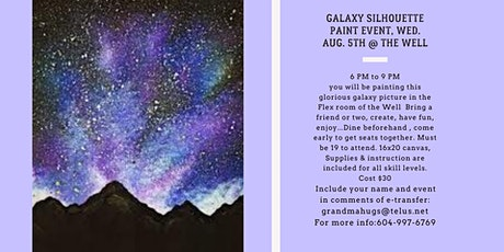 Galaxy Silhouette Paint Event at the Well tickets
