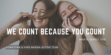 Shasta Complete Count Action Teams - Downtown & Park Marina tickets
