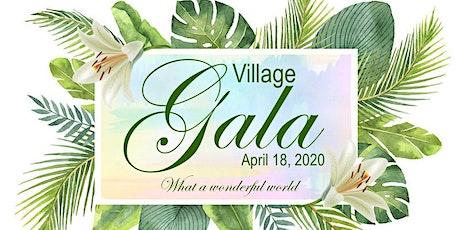 "Village Gala 2020 ""What a Wonderful World"" tickets"