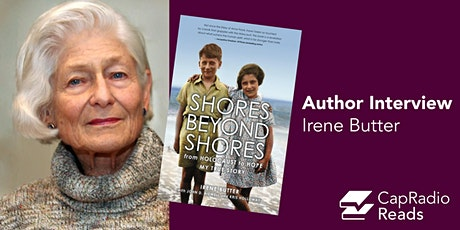"CapRadio Reads: ""Shores Beyond Shores"" by Irene Butter tickets"