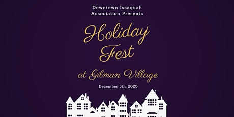 Downtown Issaquah Association -  Holiday Fest at Gilman Village tickets