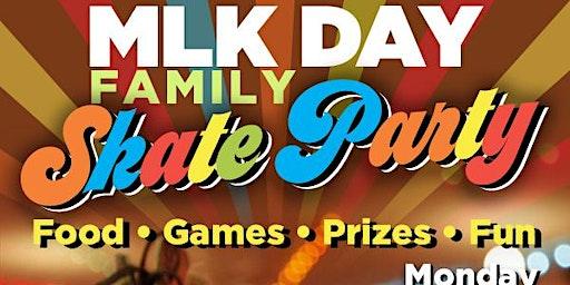 MLK DAY Family Skate Party