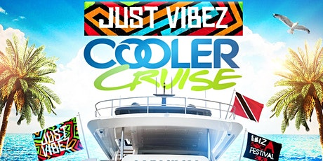JUST VIBEZ Cooler Cruise Trinidad and Tobago tickets