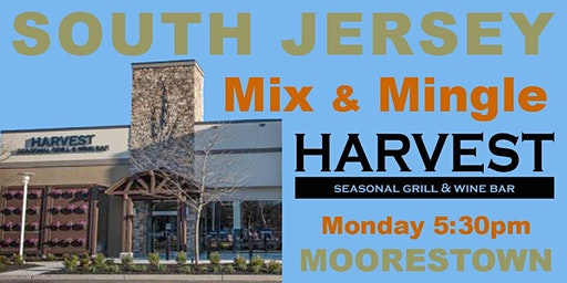 Singles Mix & Mingle with Networking Icebreaker ~ Harvest Seasonal Grill ~ South Jersey Premier Venue ~ All Welcome 200127 LMOD