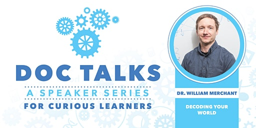 Doc Talks 2-  a Speaker's Series for Curious Learners
