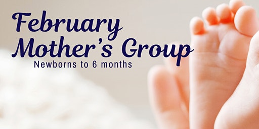 February Mother's Group