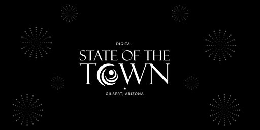 Gilbert, Arizona's 2020 Digital State of the Town
