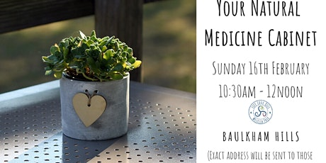 Your Natural Medicine Cabinet (February) tickets