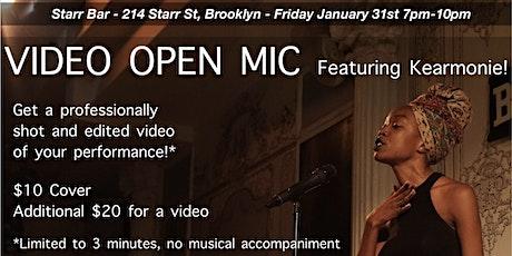 Video Open Mic! tickets