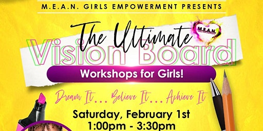 The Ultimate Vision Board Workshop for Girls! Hosted by MGE