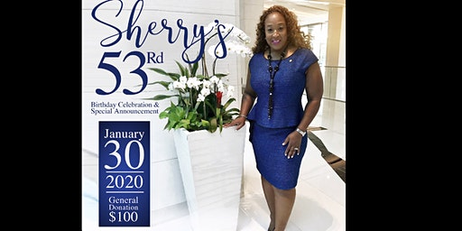 Rep. Sherry Gay-Dagnogo's 53rd Birthday & Special Announcement!