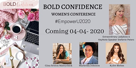 Bold Confidence Women's Conference #EmpowerU2020 tickets