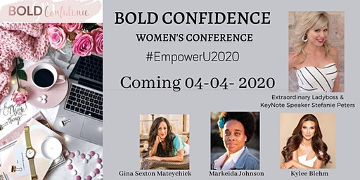Bold Confidence Women's Conference #EmpowerU2020