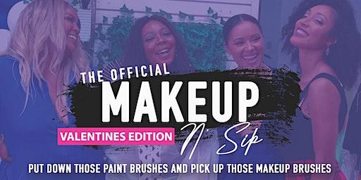 Makeup N' Sip - Valentines Edition