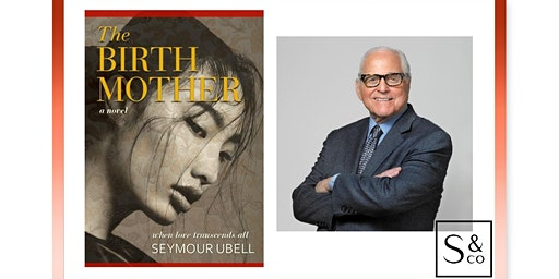 Author Talk: The Birth Mother with Seymour Ubell