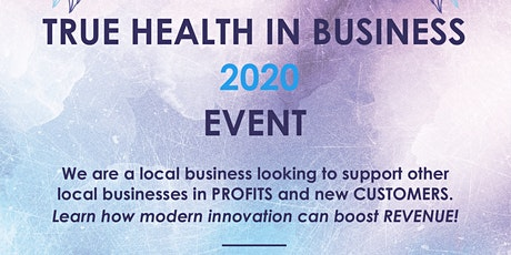 True Health In Business 2020 Event tickets