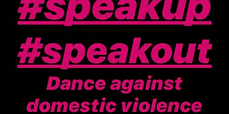 #speakup #speakout Dance against domestic violence tickets