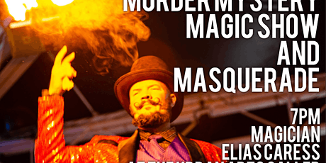 Murder Mystery, Magic show and Masquerade tickets