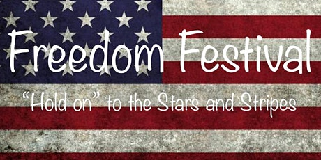 Freedom Festival tickets