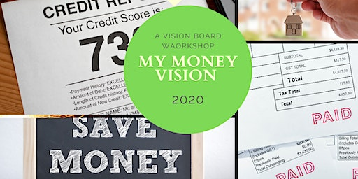 My Money Vision 2020: A Financial Wellness Vision Board Workshop