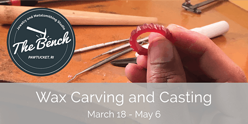 Wax Carving and Casting Jewelry
