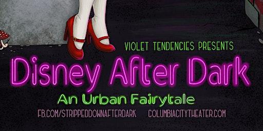 Violet Tendencies presents Disney After Dark + Walt's Dungeon