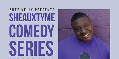 Shep Kelly Presents: The SheauxTyme Comedy Series w/ Live Band tickets
