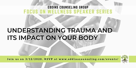 Understanding Trauma and Its Impact on Your Body tickets