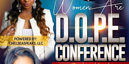 Women Are D.O.P.E.  Conference 2020