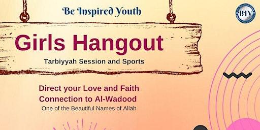 Girls Hangout: Tarbiyyah Session and Sports