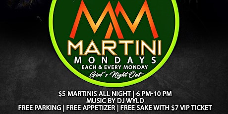 Martini Monday's: Girls Night Out tickets