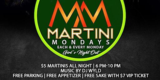 Martini Monday's: Girls Night Out