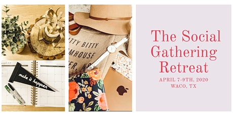 The Social Gathering Retreat tickets