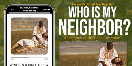 WHO IS MY NEIGHBOR! The Stage Play tickets