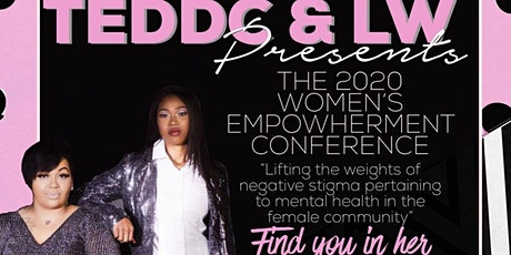 TEDDC & LW PRESENTS: 2020 Women's EmpowHERment Conference tickets