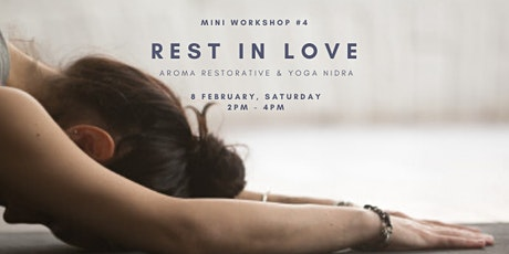 Rest in Love: Aroma Restorative & Yoga Nidra tickets