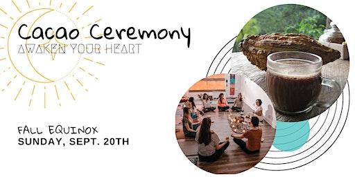 Fall Equinox Cacao Ceremony: Awaken Your Heart