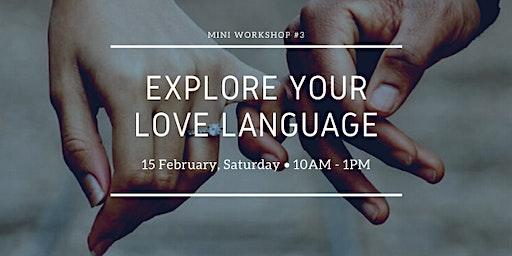 Explore Your Love Language
