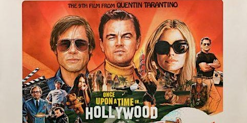 The Savoy Presents: Once Upon A Time In Hollywood