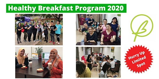 [NEW] Healthy Breakfast Program in Kota Bharu 2020