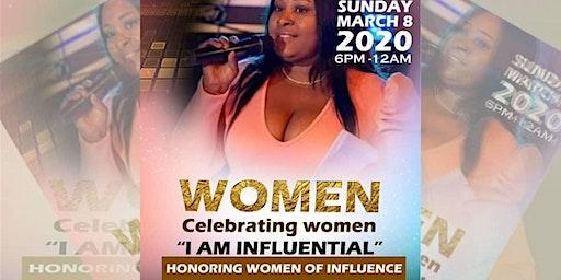 "Women Celebrating Women ""I Am Influential"""