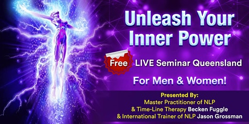 Unleash Your Inner Power LIVE in Queensland!