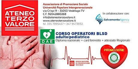 CORSO BLSD adulto pediatrico VEDELAGO TV accreditato Regione Veneto biglietti