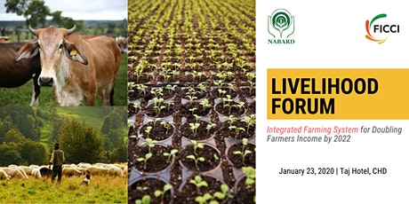 FICCI Livelihood Forum:Integrated Farming Systems -Doubling Farmers income tickets