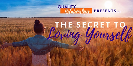 The Secret to Loving Yourself - Queensland