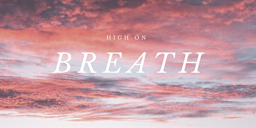 Breathwork | high on breath