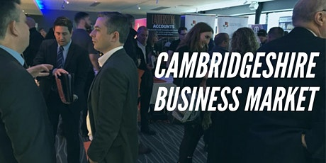 CAMBRIDGESHIRE BUSINESS MARKET tickets