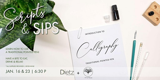 Scripts & Sips: Intro to Modern Calligraphy
